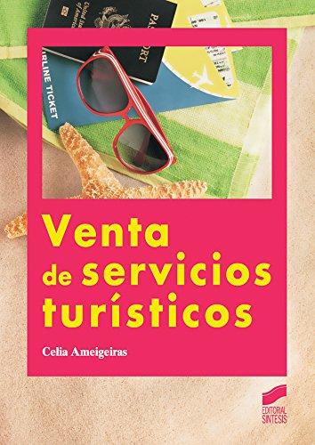 Venta de servicios turísticos por Celia Ameigeiras