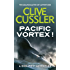 Pacific Vortex! (Dirk Pitt Adventure Series Book 1) (English Edition)