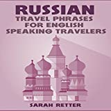 Russian: Travel Phrases for English Speaking Travelers