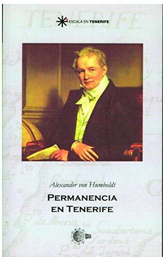 Permanencia en tenerife (Escala en Tenerife) por Alexander Von Humboldt