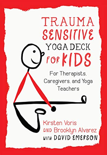Trauma-Sensitive Yoga Deck for Kids: For Therapists, Caregivers, and Yoga Teachers (Karte Brooklyn)