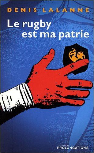 Le rugby est ma patrie