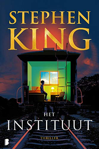 Het Instituut (Dutch Edition) eBook: Stephen King, Annemarie ...