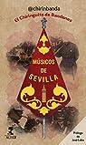 Músicos de Sevilla. El Chiringuito de Bandones par @chirinbanda