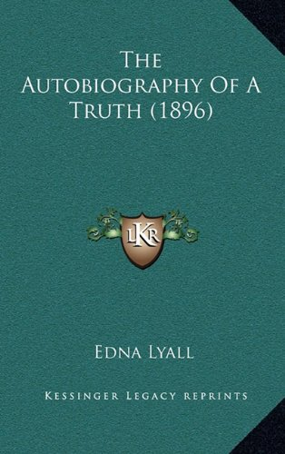 The Autobiography of a Truth (1896)