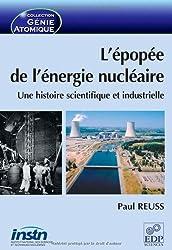 L'épopée de l'énergie nucléaire : Une histoire scientifique et industrielle