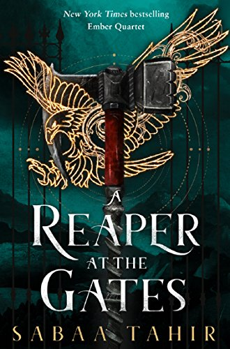A Reaper at the Gates: Ember Quartet (Part – 3): Book 3