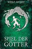 Spiel der Götter (Fantasy Deutsch Kindle) (Die Paranaea Saga 3)