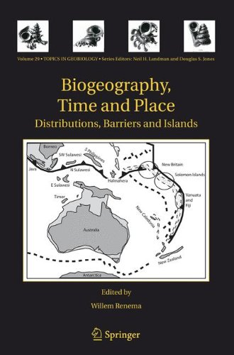 Biogeography, Time and Place: Distributions, Barriers and Islands (Topics in Geobiology)