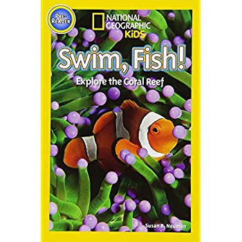 National Geographic Kids Readers: Swim, Fish! (National Geographic Kids Readers: Level Pre-Reader)