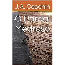O Pardal Medroso (Portuguese Edition)