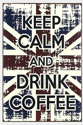 keep-calm-and-drink-coffee-tin-sign-wall-decor-plaque-metal-poster-vintage-retro-coffee-cafe-bar-sho