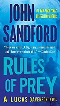Rules of Prey (The Prey Series Book 1) by [Sandford, John]