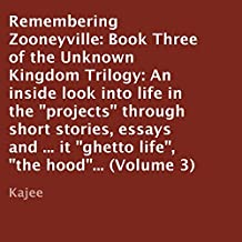 Remembering Zooneyville: Unknown Kingdom Trilogy, Book 3