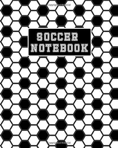 Soccer Notebook: Soccer Journal. College Ruled Notebook for Players and Coaches. Black and White Ball Pattern -