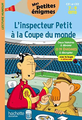 L'inspecteur Petit à la Coupe du monde CE1 ET CE2 - Cahier de vacances