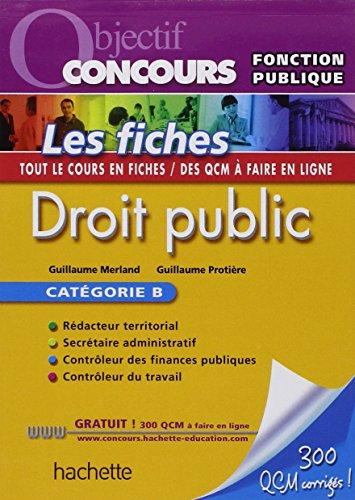 Objectif Concours - Fiches - Droit public, Catgorie B