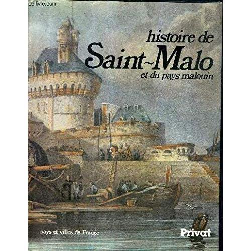 Histoire de Saint-Malo et du pays malouin