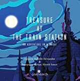 Treasure At the Train Station: An Adventure in Mumbai