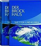 Der Brockhaus Wetter und Klima: Phänomene, Vorhersage, Klimawandel - Katja Bammel