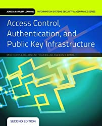 Access Control, Authentication, and Public Key Infrastructure (Jones & Bartlett Learning Information Systems Security & Ass)