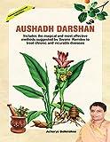 AUSHADH DARSHAN: Ayurveda and Naturopathy