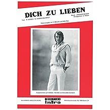 Dich zu lieben: as performed by Roland Kaiser, Single Songbook