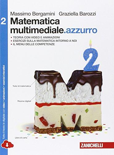 Matematica multimediale.azzurro. Per le Scuole superiori. Con e-book. Con espansione online: 2