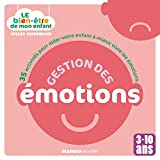 Telecharger Livres Le bien etre de mon enfant Gestion des emotions (PDF,EPUB,MOBI) gratuits en Francaise
