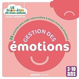 Le bien-être de mon enfant - Gestion des émotions par [Diederichs, Gilles]