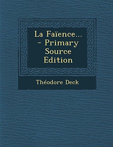 La Faience... par Theodore Deck