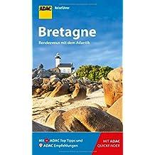 ADAC Reiseführer Bretagne: Der Kompakte mit den ADAC Top Tipps und cleveren Klappkarten