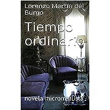 Tiempo ordinario: novela microrrealista