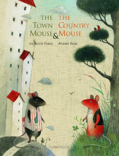 The town mouse & the country mouse : an Aesop fable