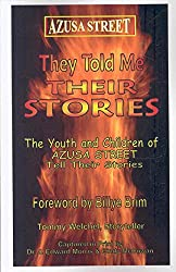 [(Azusa Street : They Told Me Their Stories)] [By (author) J Edward Morris ] published on (November, 2006)