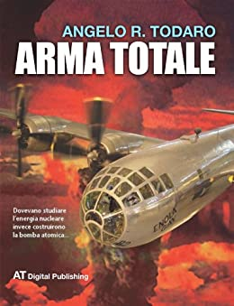 Arma Totale di [Todaro, Angelo R.]