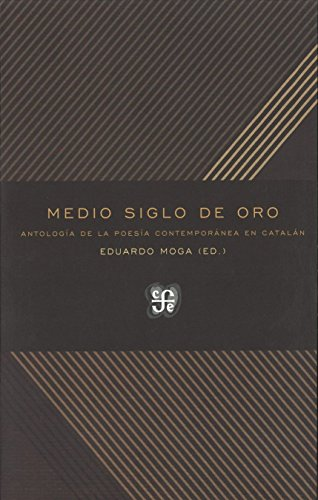 Medio siglo de oro por Eduardo Moga Bayona