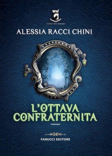 L'ottava confraternita (Fanucci Editore) di [Racci Chini, Alessia]