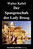 Der Spangenschuh der Lady Broog
