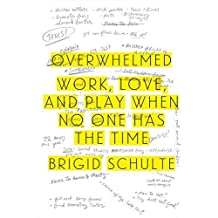 Overwhelmed by Brigid Schulte (2014-03-11)