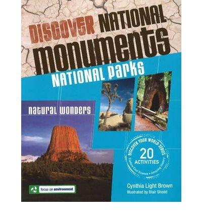 National monuments, national parks, natural wonders