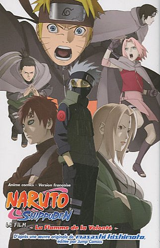 Anime comics naruto shippuden - La flamme de la volonté