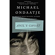 Anil's Ghost: A Novel by Michael Ondaatje (2001-04-24)