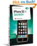 iPhone 3GS - Das Buch - IPhone 3GS, i...