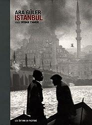 Istanbul : Ara Güler