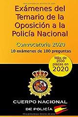 Exámenes del Temario de la Oposición a la Policía Nacional - Convocatoria 2020: 10 exámenes de 100 preguntas (Oposición Policía Nacional 2020) Tapa blanda