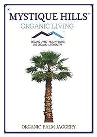 Mystique Hills Organic Palm Jaggery (Premium Quantity) 400 g