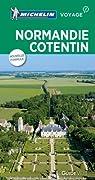 Guide Vert. Normandie Cotentin : Iles Anglo-Normandes par Michelin