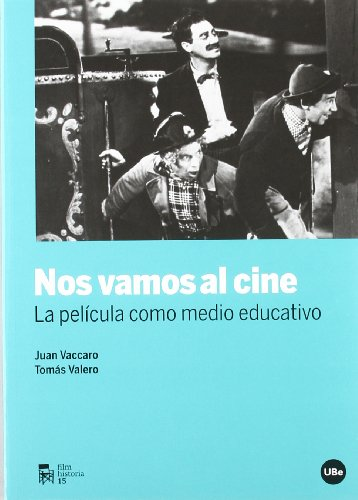 Nos vamos al cine. La película como medio educativo (FILM-HISTORIA) por Tomás Valero Martínez