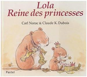 "Afficher ""Lola reine des princesses"""